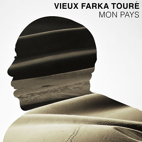 Play & Download Mon Pays by Vieux Farka Touré | Napster