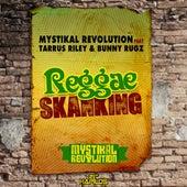 Play & Download Reggae Skanking by Mystikal Revolution | Napster