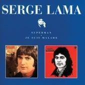 Superman / Je Suis Malade von Serge Lama