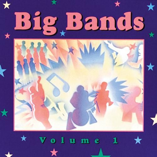 Play & Download Big Bands Vol. 1 by Various Artists | Napster
