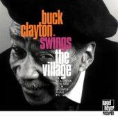 Buck Clayton Swings the Village by Buck Clayton