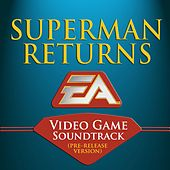 Play & Download Superman Returns: Video Game Soundtrack by Colin O'Malley | Napster