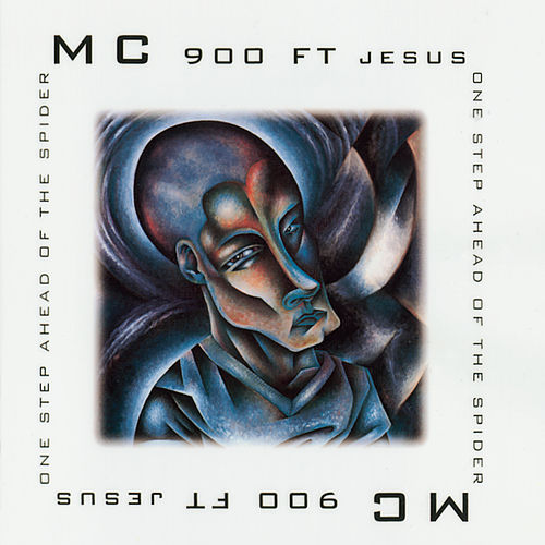 One Step Ahead of the Spider by MC 900 Ft. Jesus