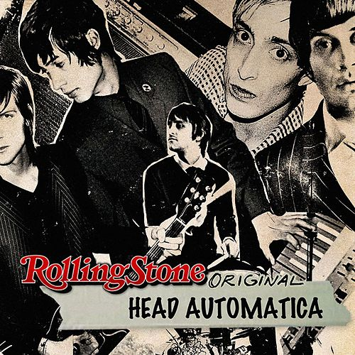 Play & Download Rolling Stone Original by Head Automatica | Napster