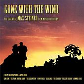 Gone With The Wind - The Essential Max Steiner - Performed By The City Of Prague Philharmonic by City of Prague Philharmonic