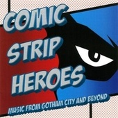 Comic Strip Heroes by City of Prague Philharmonic