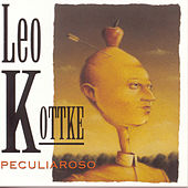 Play & Download Peculiaroso by Leo Kottke | Napster