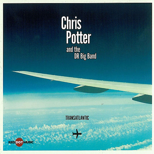 Transatlantic by Chris Potter