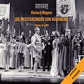 Play & Download Die Meistersinger von Nürnberg by Heinz Wallberg | Napster