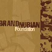 Play & Download Foundation by Brand Nubian | Napster