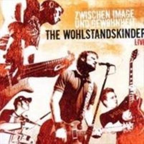 Play & Download Zwischen Image und Gewohnheit live by Wohlstandskinder | Napster