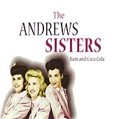 Play & Download Rum and Coca Cola by The Andrew Sisters | Napster