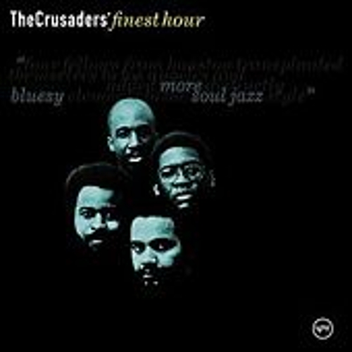 The Crusader's Finest Hour by The Crusaders