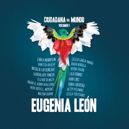 Ciudadana del Mundo Volumen 1 de Eugenia León