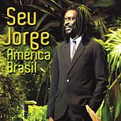 América Brasil (Digital) von Seu Jorge
