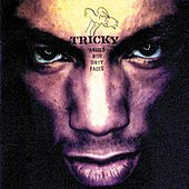 Play & Download Angels With Dirty Faces by Tricky | Napster