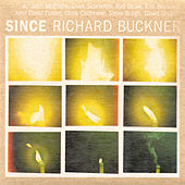 Play & Download Since by Richard Buckner | Napster