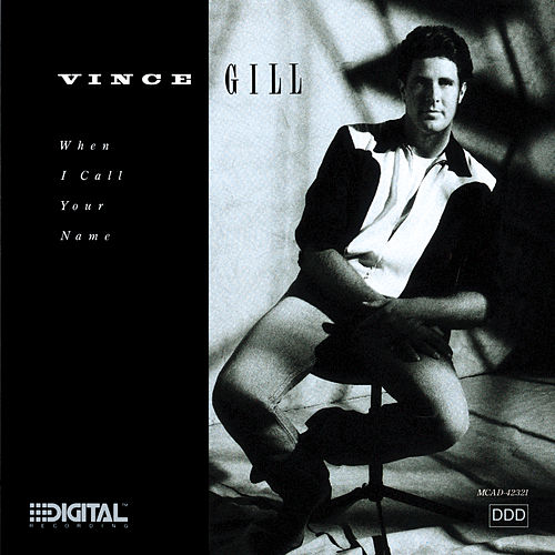 Play & Download When I Call Your Name by Vince Gill | Napster