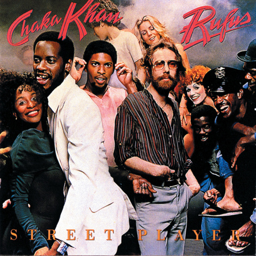 Play & Download Street Player by Rufus & Chaka Khan | Napster