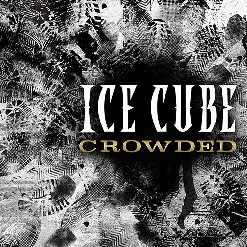 Play & Download Crowded by Ice Cube | Napster
