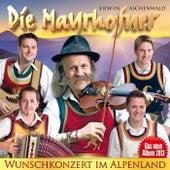 DIE MAYRHOFNER - Wunschkonzert im Alpenland von Die Mayrhofner