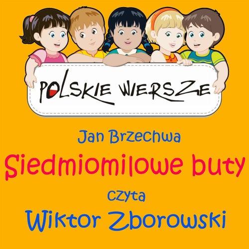 Polskie Wiersze / Jan Brzechwa - Siedmiomilowe buty by Wiktor Zborowski