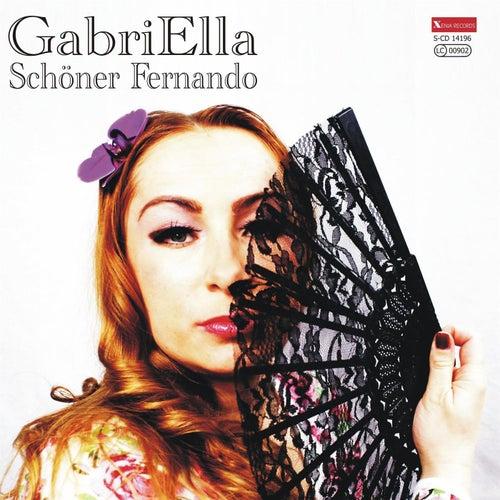 Play & Download Schöner Fernando by Gabriella | Napster