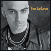 Play & Download Tim Eriksen by Tim Eriksen | Napster
