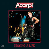 Play & Download Staying A Life by Accept | Napster
