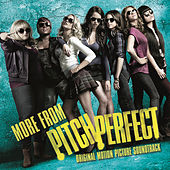 Play & Download More From Pitch Perfect by Various Artists | Napster