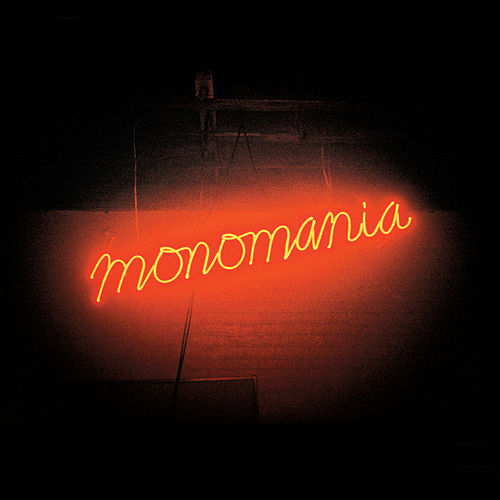 Play & Download Monomania by Deerhunter | Napster