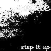 Step It Up by Exile