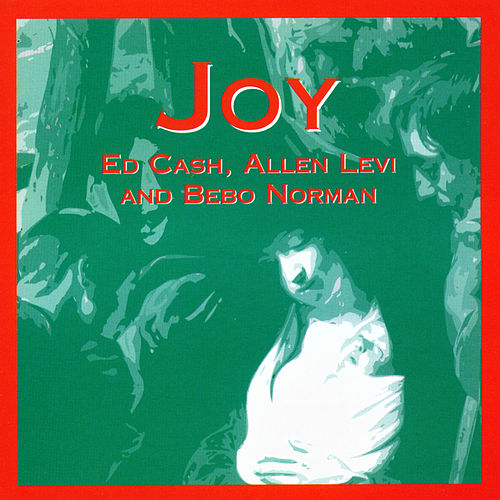 Joy by Ed Cash