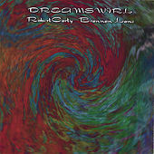 Play & Download Dream Swirl by Brannan Lane & Robert Carty | Napster