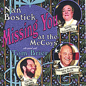 Missing You At The Mccoys by Nan Bostick & Tom Brier