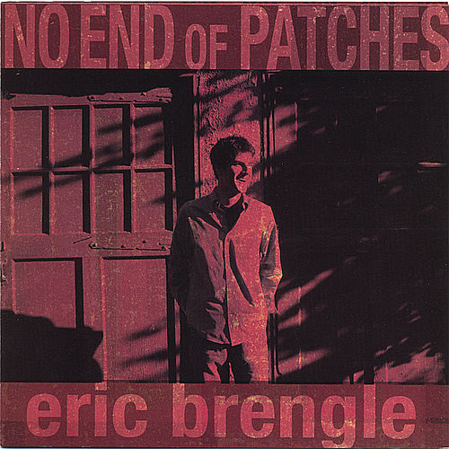 No End of Patches by Eric Brengle