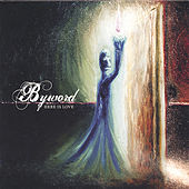 Here Is Love by Byword