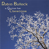 Play & Download A Guitar for Christmas by Robin  Bullock | Napster