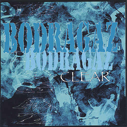 Play & Download Clear by Bodragaz | Napster