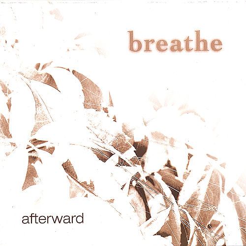 Play & Download Afterward by Breathe | Napster