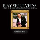 En Honor a Ella by Ray Sepulveda