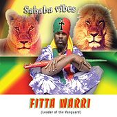Play & Download Sababa Vibes by Fitta Warri | Napster