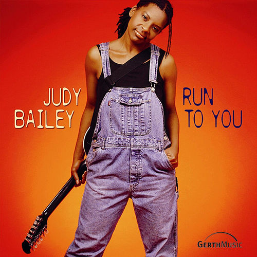 Play & Download Run to you by Judy Bailey | Napster