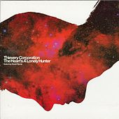 The Heart's A Lonely Hunter by Thievery Corporation
