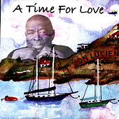 A Time For Love by Jon Lucien