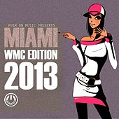 Push On Music Presents Miami Wmc Edition 2013 by Various Artists