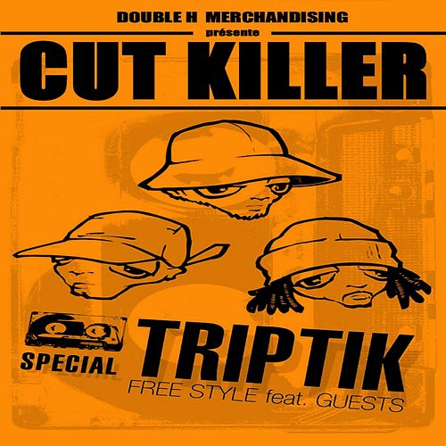 Play & Download Cut Killer Triptik (French Mix) by Various Artists | Napster