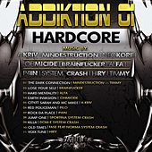 Play & Download Addiktion 01 by Various Artists | Napster
