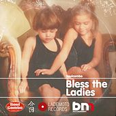 Play & Download Bless the Ladies by Various Artists | Napster