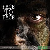 Play & Download Face to face (Dramatic Special TV) by Ikarus | Napster